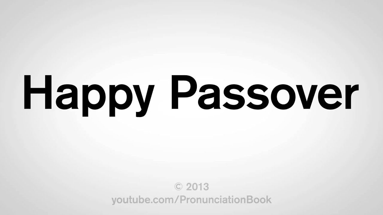 How To Say Happy Passover Youtube