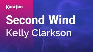 Karaoke Second Wind - Kelly Clarkson *