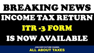 ITR-3 FORM IS NOW AVAILABLE FOR INCOME TAX RETURN FILING FOR AY 2020-21 | FY2019-20 | CA MANOJ GUPTA