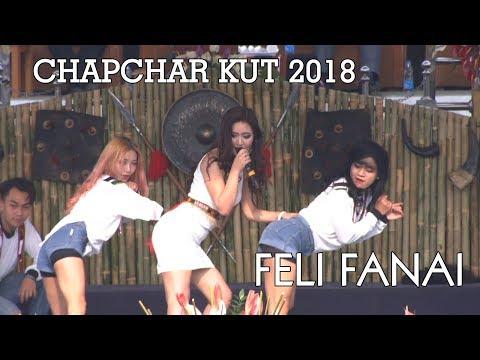 CHAPCHAR KUT 2018: FELI FANAI