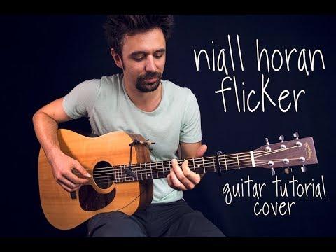 Niall Horan - Flicker GUITAR TUTORIAL w TAB / Flicker GUITAR LESSON Guitar Cover How To play Flicker