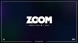 Bibanu MixXL & J. Yolo  - Zoom (SDK)