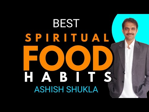 Top 5 Conscious Eating Practices | Food & Spirituality | आध्