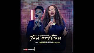 Donne-moi ton onction. Unik MAHORO & Lydia NISHIMWE (mpa amavuta fr)