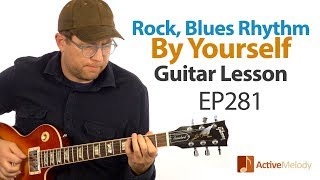 Download Rock, blues rhythm that you can play by yourself on guitar - Blues Rhythm Guitar Lesson - EP281