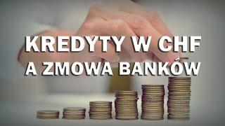Kredyty we frankach a zmowa banków - Ekonomia dla każdego #11