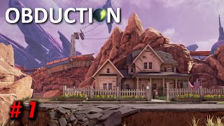 Obduction Gameplay - Part 1 - Walkthrough (No Commentary)