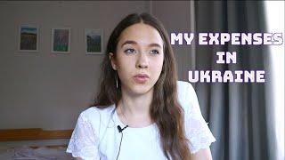 My monthly expenses in Ukraine
