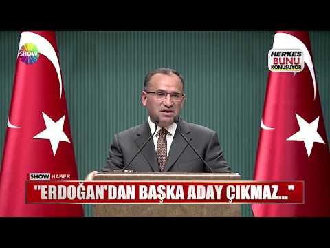 """Bozdağ: """"Erdoğan'dan başka aday çıkmaz..."""""""