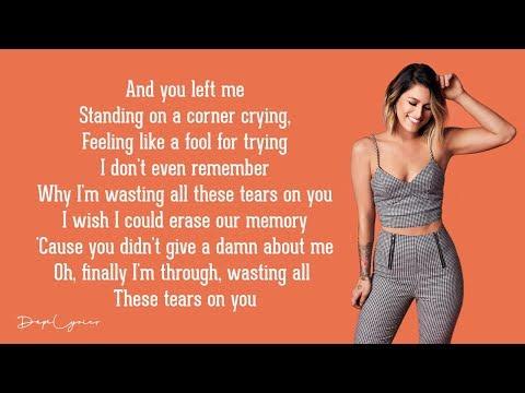 Cassadee Pope - Wasting All These Tears (Lyrics) 🎵