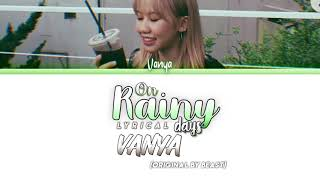 VANYA — On Rainy Days | Orig. by BEAST | (Han/Rom/Eng Lyrics)