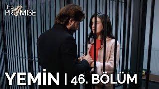 Yemin 46. Bölüm   The Promise Season 1 Episode 46