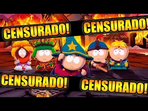 SOUTH PARK FOI CENSURADO! CENSURA NOS GAMES!
