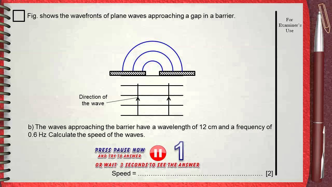 Q 02....L1 (Water Waves) .... Ch 5 Waves IGCSE past papers ...