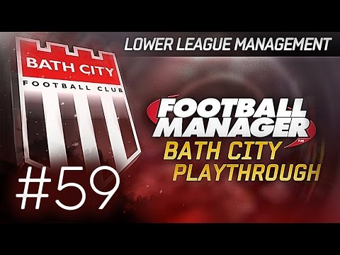 Football Manager 2015 Let's Play | Bath City LLM Playthrough #59 | Relegation Battle On Final Games