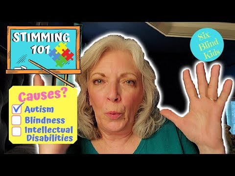 SixBlindKids - Stimming 101 - What's The Cause? Autism? Blindness? Intellectual Disabilities?