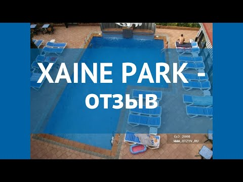 XAINE PARK 3* Испания Коста Брава отзывы – отель ХАИНЕ ПАРК 3* Коста Брава отзывы видео