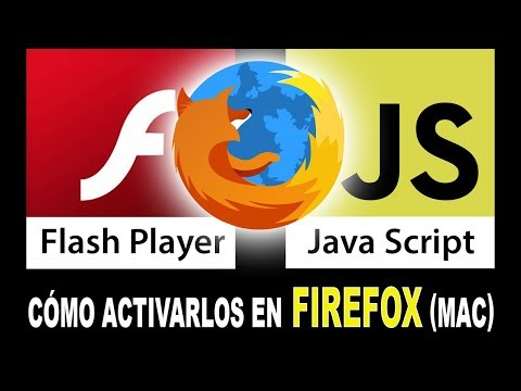 Activar Flash Player Y Java Script En El Navegador FIREFOX De Mac