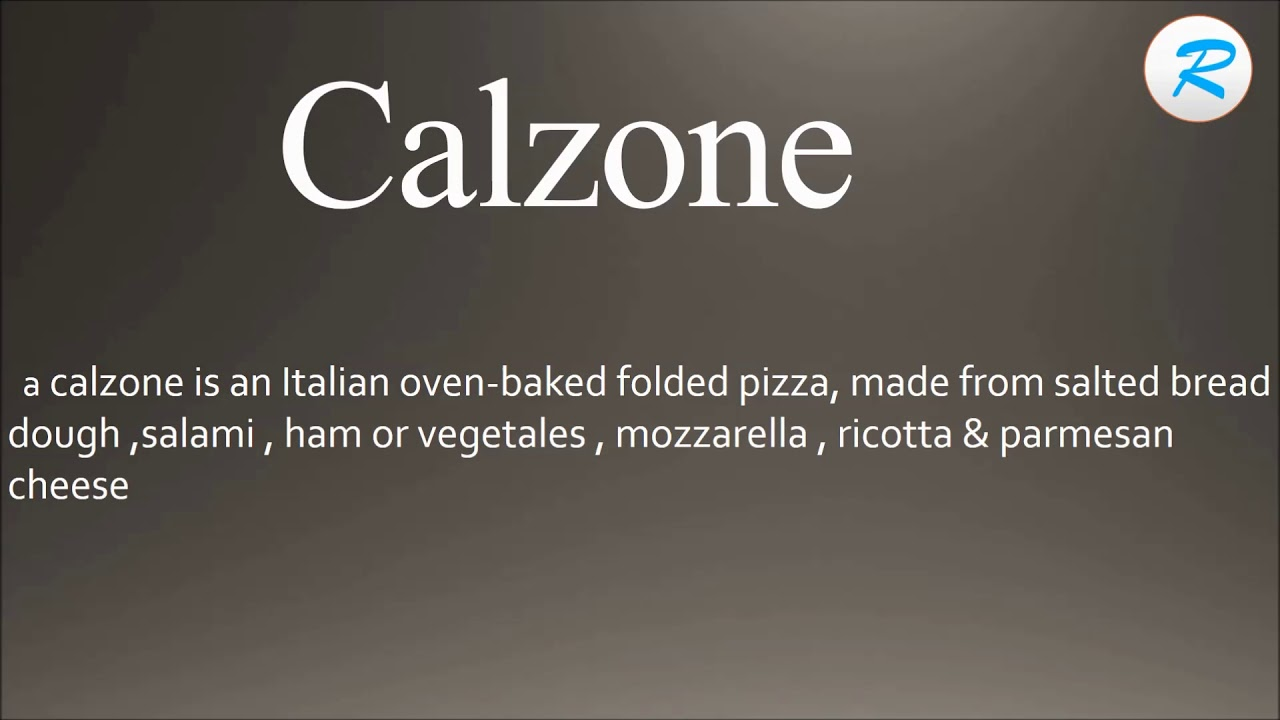 Calzone Meaning In English