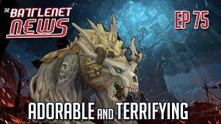 Adorable and Terrifying | Battlenet News Ep 75
