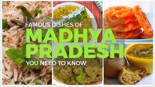 FAMOUS Dishes Of Madhya Pradesh YOU NEED TO KNOW