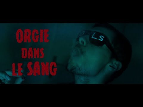 Youtube: Goune – Orgie Dans Le Sang