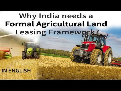 What is Agricultural Land Leasing Agreement? Can it improve farm efficiency? Current Affairs 2019