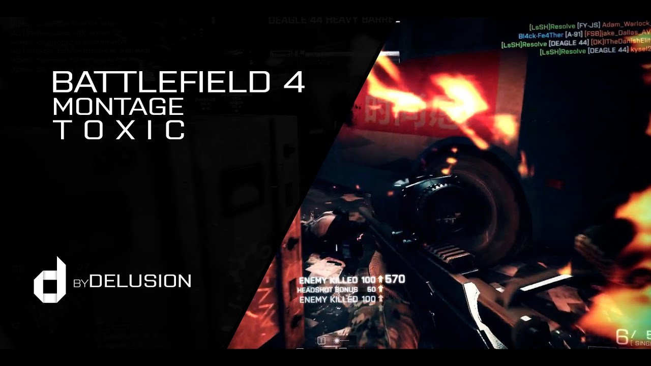 BF4 - TOXIC by Delusion