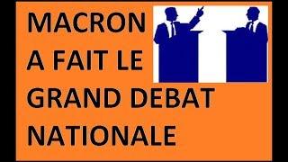 Le Grand Débat Nationale partie 1 sur 2