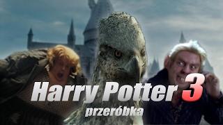Harry Potter 3 - przeróbka (0 Ivony)
