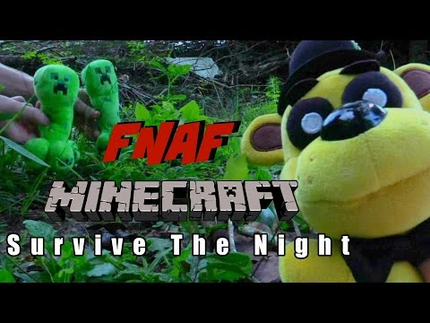 FNAF plush Minecraft 2 - Survive the Night