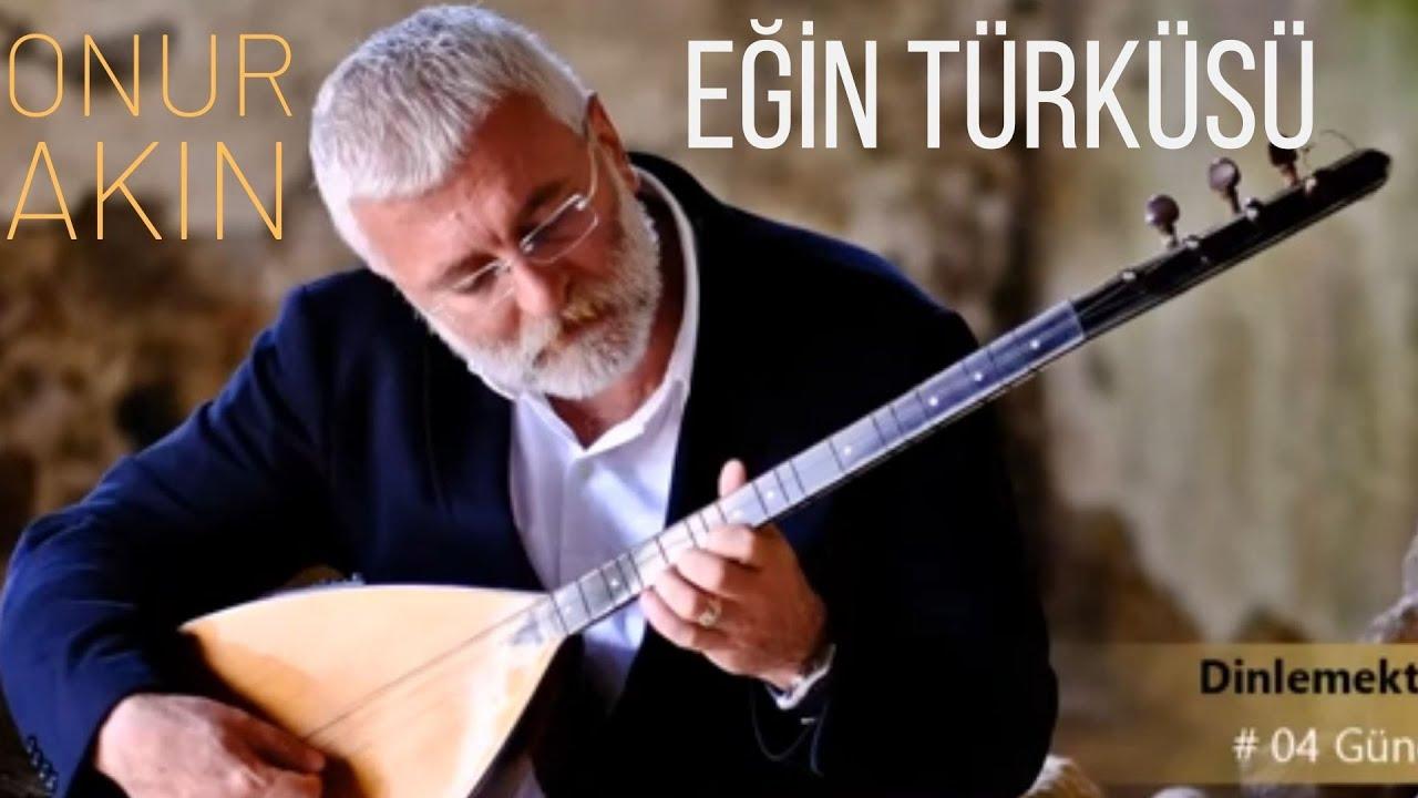 Onur Akın - Eğin Türküsü (Official Audio)