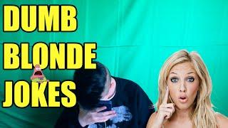 DUMB BLONDE JOKES!!