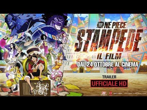 One Piece: STAMPEDE - Il Film - Trailer Ufficiale Italiano | HD