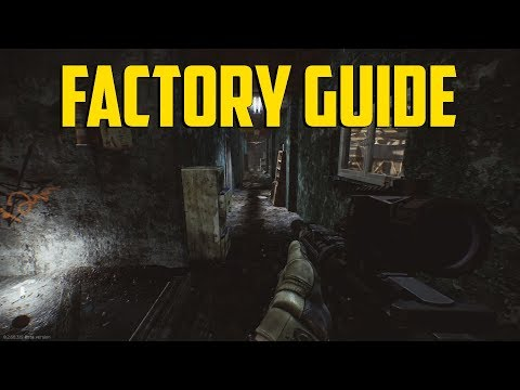 Escape From Tarkov - Factory Guide