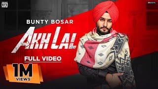 New Punjabi Song 2020 | AKH LAL | RED EYES |: (Official Video) Bunty Bosar |Astar