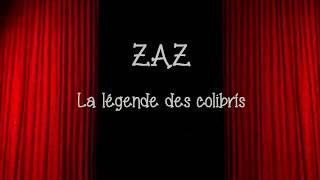 Zaz La Légende Des Colibrís La Leyenda De Los Colibris Español Frances