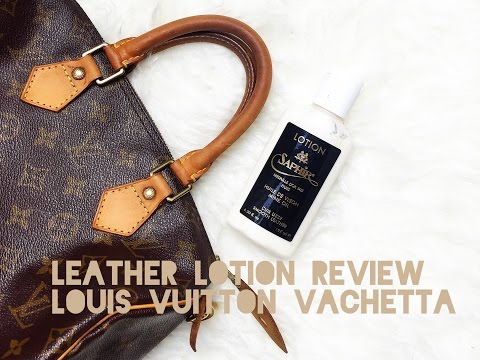 LOUIS VUITTON VACHETTA CONDITION TEST - Saphir Leather Lotion!