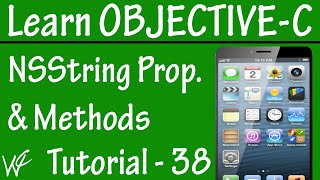 Free Objective C Programming Tutorial for Beginners 38 - NSString Methods and Properties