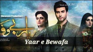 yaar e bewafa Drama song  Title song complete with Lyrics.mp3