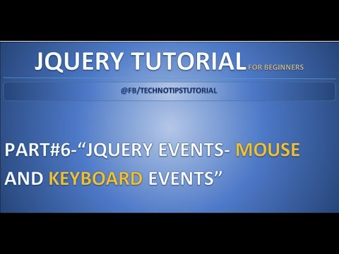 Part 6 - Jquery Events - #Mouse & Keyboard Events| click, dblclick, mousedown, mouseup methods