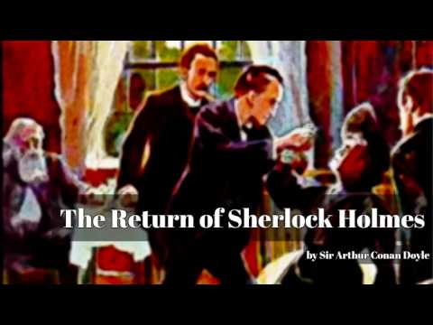 The Return of Sherlock Holmes by Sir Arthur Conan Doyle Mp3