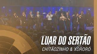 Chitãozinho & Xororó - Luar do sertão (Sinfônico 40 Anos)