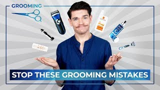 7 Grooming Mistakes We ALL Make!