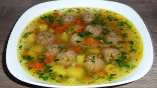 как Приготовить Суп с Фрикадельками и Зеленью  Суп Пошаговый Рецепт