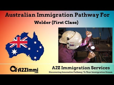 Welder (First Class) (Aus) | 2020 | PR / Immigration Requirements For Australia