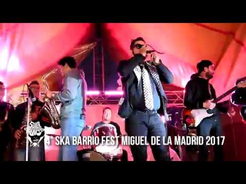 Supersonicos 4° Ska Barrio Fest Miguel de la Madrid 2017