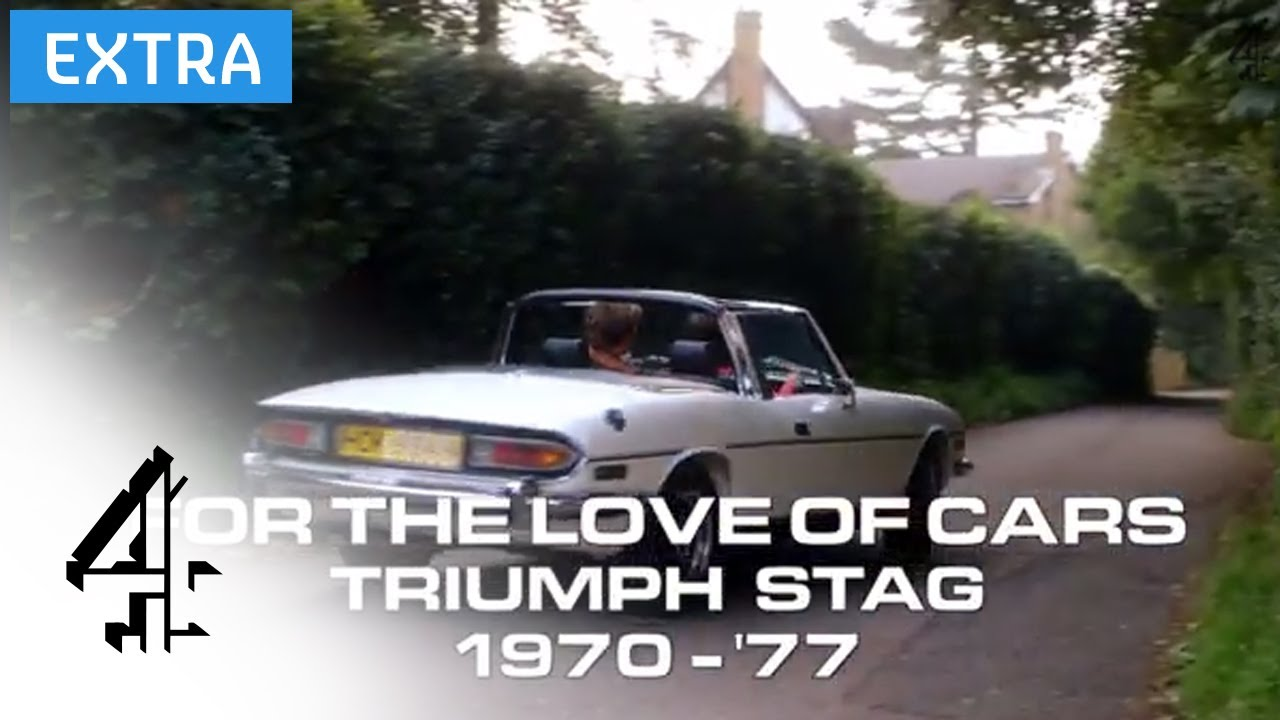 The Triumph Stag | For the Love of Cars (Online Extra) | Channel 4 ...