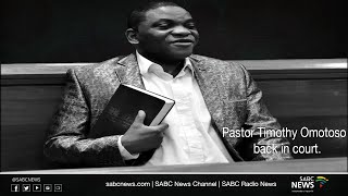 Pastor Timothy Omotoso back in court