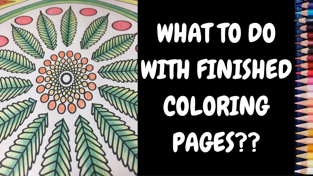 finished coloring pages DIY Wall Art Using Finished Coloring Pages Quick and Easy   YouTube finished coloring pages